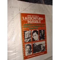 Libro La Escritura Invisible , Jorge Ruffinelli , Año 1986 ,