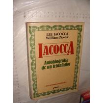 Libro Iacoca , Lee Iacoca Autobiografia De Un Triunfador , A