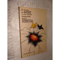 Libro 20 Poemas De Amor Y Una Cancion Desesperada , Pablo Ne