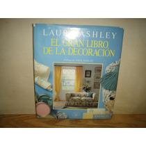 El Gran Libro De La Decoración - Laura Ashley