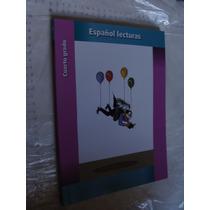 Libro Español Lecturas Cuarto Grado , Año 2013, 177 Paginas