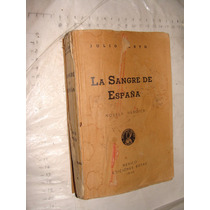 Libro Antiguo Año 1936 , La Sangre De España , Novela Heroic
