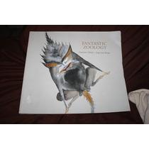 Fantastic Zoology , Francisco Toledo / Jorge Luis Borges