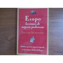 Esopo Lecciones De Negocio Poderosas David Noonan