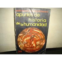 Apuntes De Historia De La Humanidad - Francisco Ontiveros H.