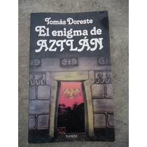 Tomas Doreste El Enigma De Aztlan