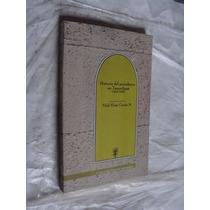 Libro Historia Del Periodismo En Tamaulipas , 1824-1900 , Vi