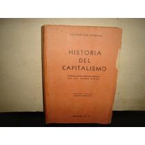 Historia Del Capitalismo - Agustín Cue Canovas - 1945