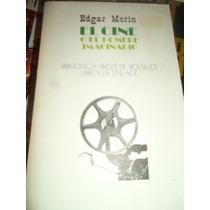 El Cine O El Hombre Imaginario Edgard Morin