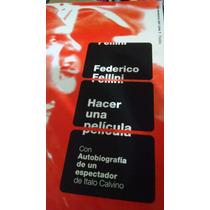 Libro: Hacer Una Película - Federico Fellini