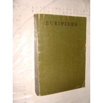 Libro Euripides , Tragedias , Año 1988 , Sep , 431 Paginas