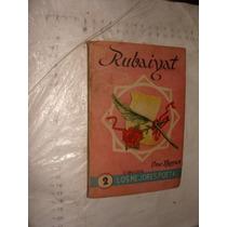 Libro Rubaiyat , Los Mejores Poetas , Año 1953 , 97 Paginas