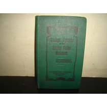 Antiguo Código Agrario De Los Estados Unidos Mexicanos -1933