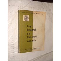Libro Ley Federal De Reforma Agraria , Ciclo Presidente Luis