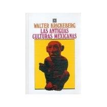 Libro Las Antiguas Culturas Mexicanas *cj