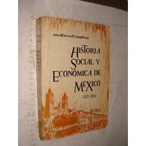 Libro Historia Social Y Economica De Mexico 1521-1854 , Agus