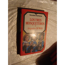 Libro Los Tres Mosqueteros Tomo I Y Ii , Alejandro Dumas , G
