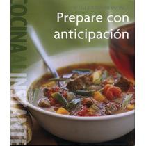Williams Sonoma: Cocina Al Instante Prepare Con