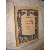 Libro Antiguo Año 1944 , La Sombra Invisible , Poemas , Jor