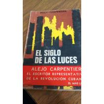 El Siglo De Las Luces - Alejo Carpentier