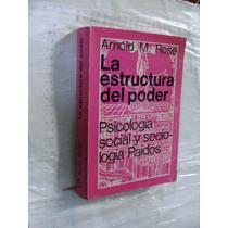 Libro La Estructura Del Poder , Psicologia Social Y Sociolog