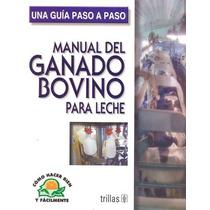 Manual Del Ganado Bovino Para Leche