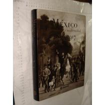 Libro Mexico Liberalismo Y Modernidad 1876-1917 Gran Format
