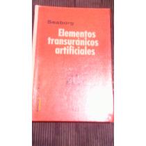 Libro Elementos Transuránicos Artificiales , Año 1966
