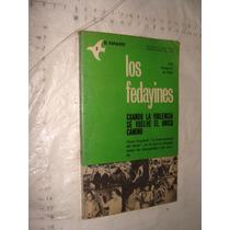 Libro Los Fedayines , Cuando La Violencia Se Vuelve El Unico