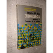 Libro Introduccion A La Entomologia , Morfologia Y Taxonomia