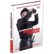 Guardia De Seguridad Privada