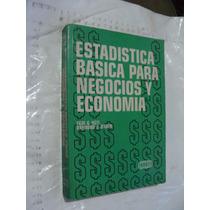 Libro Estadistica Basica Para Negocios Conomia , Paul G. Hoe