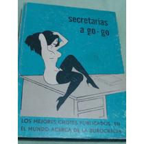 Libro Secretarias A Go Go,los Mejores Chistes Publ