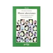 Libro Hacer Elecciones.una Reconstruccion De La Teoria De La