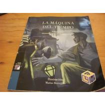 La Maquina Del Tiempo Libros Del Rincón