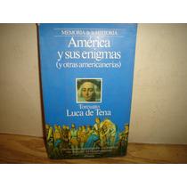 América Y Sus Enigmas -torcuato Luca De Tena