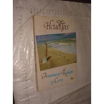 Libro Huellas , Anamaria Rabatte Y Cervi , Año 1986 , 155 Pa