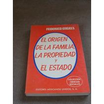 Libro El Origen De La Familia, La Propiedad Y El E