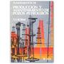 Fundamentos De Producción Y Mantenimiento De Pozos Petrolero