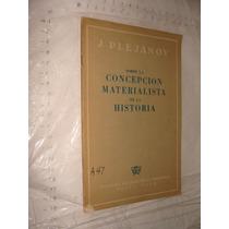 Libro Antiguo Año 1946 , Sobre La Concepcion Materialista De