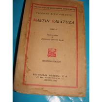Libro Martin Garatuza Tomo Ii, Vicente Riva Palacio
