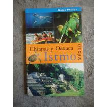 Mexico Chiapas Y Oaxaca Clio