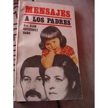 Libro Mensajes A Los Padres Elsa Gutierrez Baro