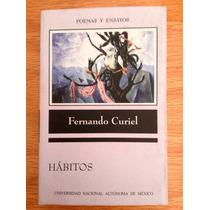 Fernando Curiel. Hábitos. Unam.