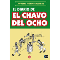 Libro Electronico El Diario Del Chavo Del Ocho