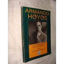 Libro Armando Hoyos , Año 1996 , 153 Paginas