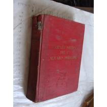 Libro Antiguo Año 1923 , Campaña Politica Del C. Alvaro Obre