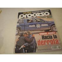 Proceso- Cuidad Juárez Hacia La Derrota, #1747, Año 2010