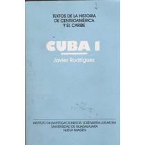 Libro Cuba I De Javier Rodríguez