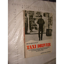 Libro Taxi Driver , Richard Elman , Año 1977 , 167 Paginas
